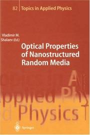 Cover of: Optical Properties of Nanostructured Random Media (Topics in Applied Physics) | Vladimir M. Shalaev