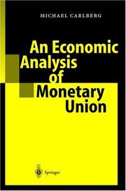 Cover of: An Economic Analysis of Monetary Union
