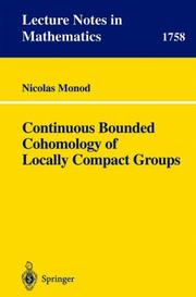 Continuous Bounded Cohomology of Locally Compact Groups by Nicolas Monod, J.M. Morel, F. Takens