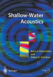 Shallow Water Acoustics (Springer Praxis Books / Geophysical Sciences) by Boris G. Katsnelson, Valery G. Petnikov
