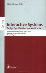 Cover of: Interactive Systems: Design, Specification, and Verification