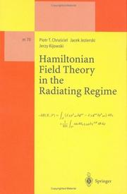Cover of: A Hamiltonian field theory in the radiating regime |