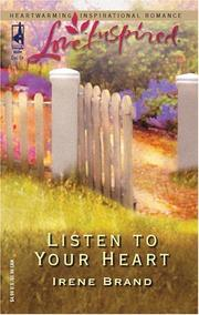 Cover of: Listen to your heart | Irene B. Brand