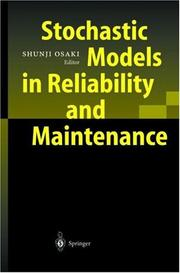 Cover of: Stochastic Models in Reliability and Maintenance | Shunji Osaki