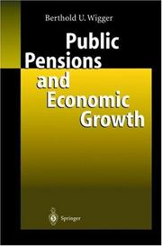 Cover of: Public Pensions and Economic Growth | Berthold U. Wigger