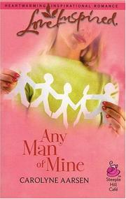 Cover of: Any Man Of Mine | Carolyne Aarsen