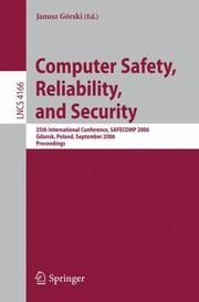 Cover of: Computer Safety, Reliability, and Security | Janusz GГіrski
