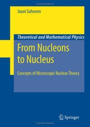 Cover of: From Nucleons to Nucleus | Jouni Suhonen