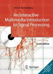 Cover of: An Interactive Multimedia Introduction to Signal Processing | Ulrich Karrenberg
