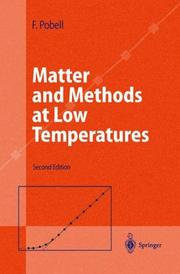 Matter and methods at low temperatures by Frank Pobell