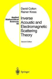 Inverse acoustic and electromagnetic scattering theory by Colton, David L.
