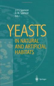 Cover of: Yeasts in natural and artificial habitats