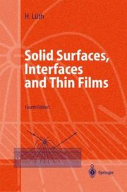 Surfaces and interfaces of solids by H. Lüth