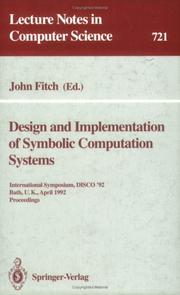 Cover of: Design and Implementation of Symbolic Computation Systems