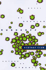 Cover of: The Ecstasy Club: a novel