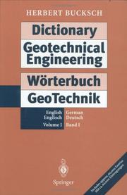 Cover of: Dictionary geotechnical engineering: English German = Wörterbuch GeoTechik : Englisch Deutsch
