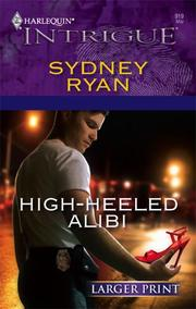 Cover of: High-Heeled Alibi | Sydney Ryan