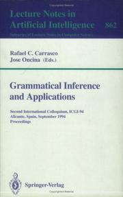 Grammatical Inference and Applications : Second International Colloquium, Icgi-94, Alicante, Spain, September 21-23, 1994