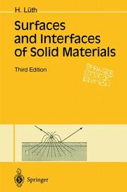 Surfaces and interfaces of solid materials by H. Lüth