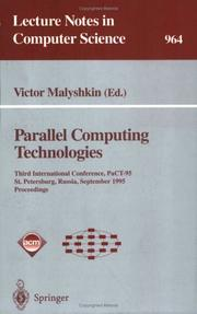 Cover of: Parallel Computing Technologies: Third International Conference, Pact-95, St. Petersburg, Russia, September 12-25, 1995  | Victor Malyshkin