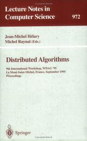 Cover of: Distributed algorithms | International Workshop on Distributed Algorithms (9th 1995 Mont-Saint-Michel, France)