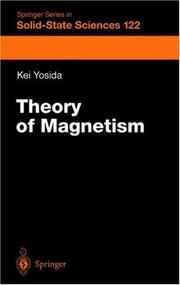 Cover of: Theory of magnetism | Kei Yosida