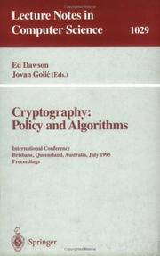 Cover of: Cryptography: Policy and Algorithms : International Conference, Brisbane, Queensland, Australia, July 3-5, 1995  |