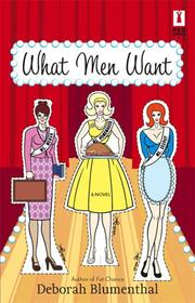 Cover of: What Men Want (Red Dress Ink)