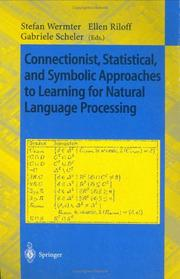 Cover of: Connectionist, statistical, and symbolic approaches to learning for natural language processing |