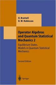 Operator algebras and quantum statistical mechanics by Ola Bratteli