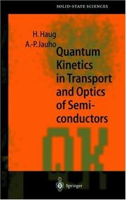 Cover of: Quantum kinetics in transport and optics of semiconductors