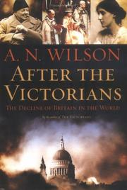 Cover of: After the Victorians: The Decline of Britain in the World