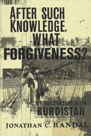 Cover of: After such knowledge, what forgiveness? | Jonathan C. Randal