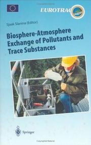 Cover of: Biosphere-Atmosphere Exchange of Pollutants and Trace Substances |