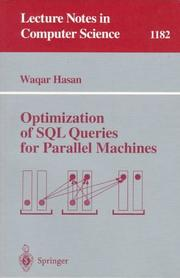 Cover of: Optimization of SQL queries for parallel machines
