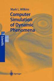 Cover of: Computer simulation of dynamic phenomena