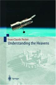Cover of: Understanding the Heavens | Jean-Claude Pecker