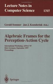 Cover of: Algebraic frames for the perception-action cycle
