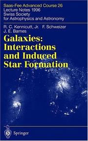 Cover of: Galaxies: Interactions and Induced Star Formation | Robert C. Kennicutt Jr.