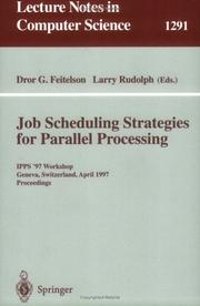 Cover of: Job scheduling strategies for parallel processing
