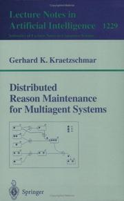 Cover of: Distributed reason maintenance for multiagent systems | Gerhard K. Kraetzschmar