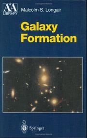Cover of: Galaxy formation | M. S. Longair