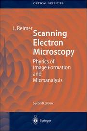 Cover of: Scanning electron microscopy | Ludwig Reimer