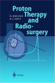 Cover of: Proton Therapy and Radiosurgery | Hans Breuer