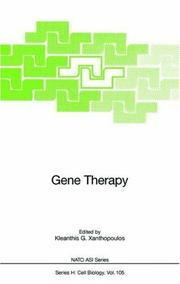 Cover of: Gene therapy | NATO Study Institute