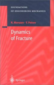 Cover of: Dynamics of fracture