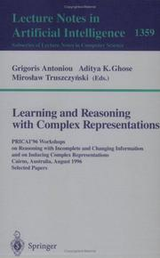 Cover of: Learning and reasoning with complex representations | Workshop on Reasoning with Incomplete and Changing Information (1996 Cairns, Qld.)