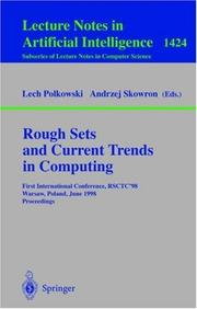 Cover of: Rough Sets and Current Trends in Computing: First International Conference, Rsctc