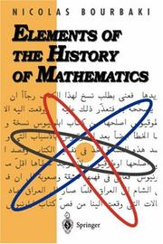 Cover of: Elements of the History of Mathematics | Nicolas Bourbaki