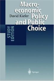 Cover of: Macroeconomic policy and public choice | David Kiefer